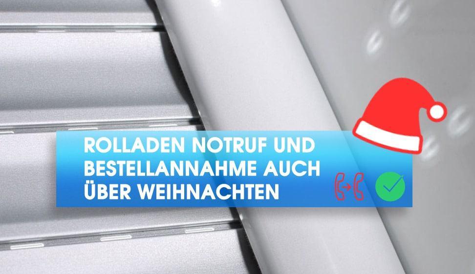 Rolladen Notruf und Bestellannahme auch über Weihnachten bei Rollo Rieper in Bremen