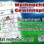 Werder Trikot Verlosung beim Weihnachtsgewinnspiel von Rollo Rieper
