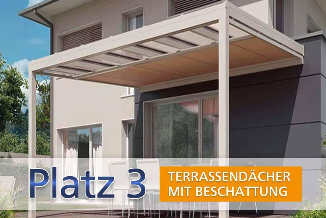 Platz 3: Terrassendächer